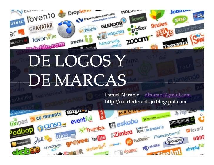 De logos y de marcas (daniel naranjo)