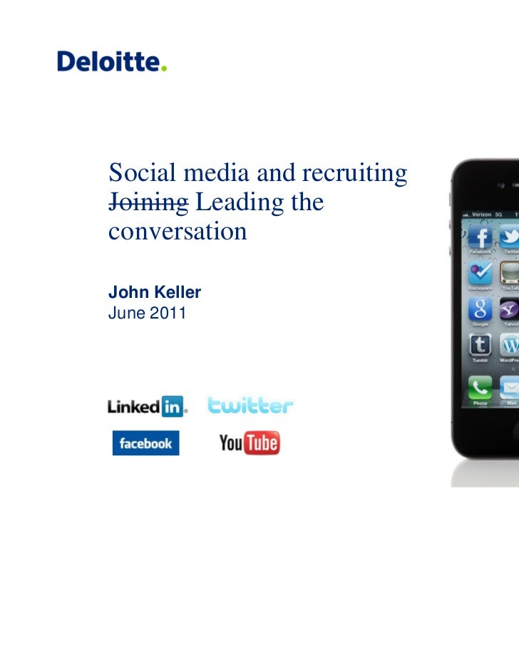 Social media and recruitingJoining Leading theconversationJohn KellerJune 2011