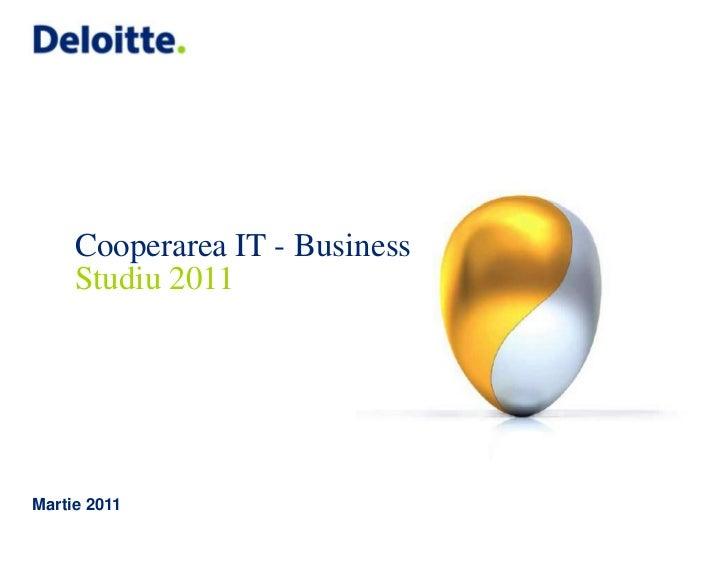 Martie 2011<br />Cooperarea IT - BusinessStudiu 2011<br />