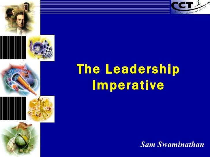 The Leadership Imperative Sam Swaminathan