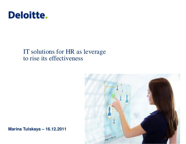 IT solutions for HR as leverage       to rise its effectivenessMarina Tulskaya – 16.12.2011