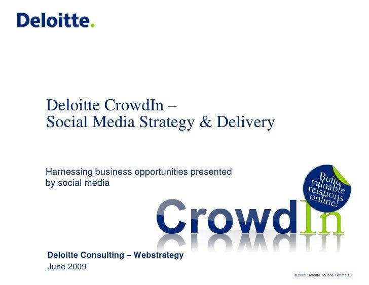Deloitte CrowdIN: Social Media Strategy & Delivery