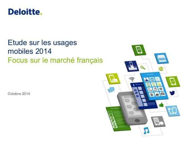 Etude sur les usages  mobiles 2014  Focus sur le marché français  Octobre 2014