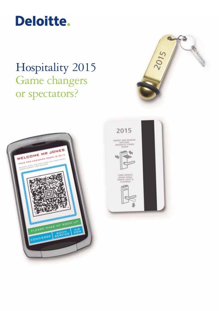 Deloitte Hospitality 2015: Game changers or spectators?