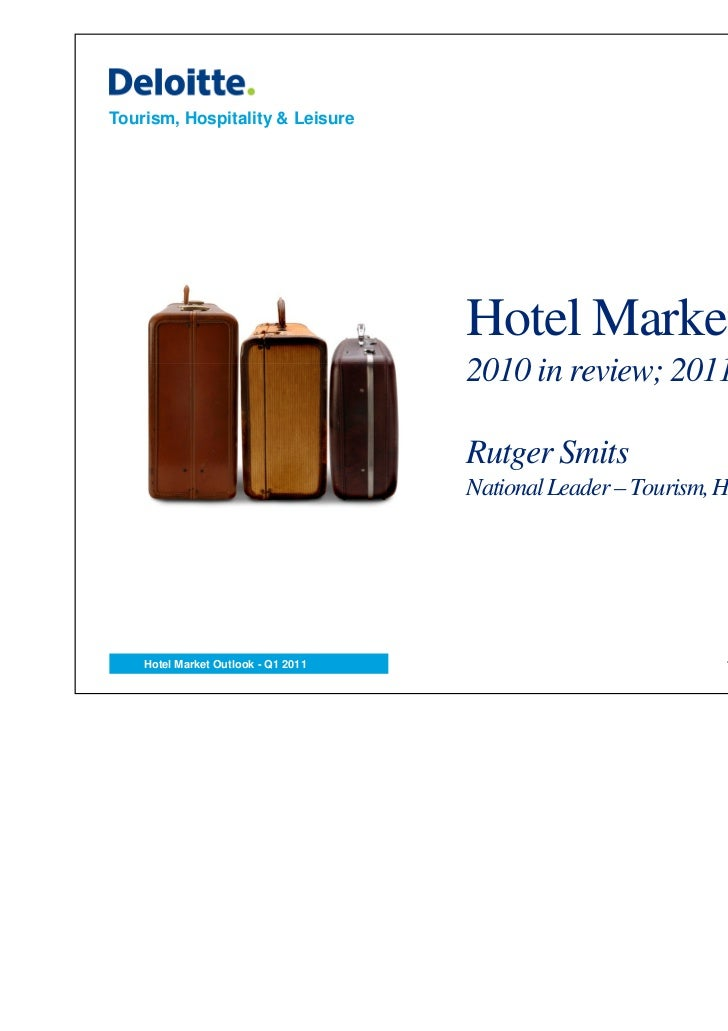 Tourism, Hospitality & Leisure                                     Hotel Market Outlook                                   ...