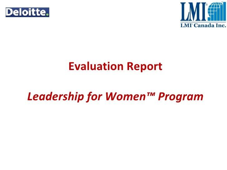 Evaluation Report Leadership for Women™ Program