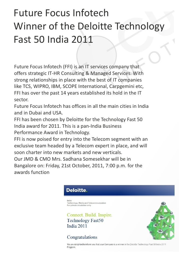 Future Focus InfotechWinner of the Deloitte TechnologyFast 50 India 2011Future Focus Infotech (FFI) is an IT services comp...