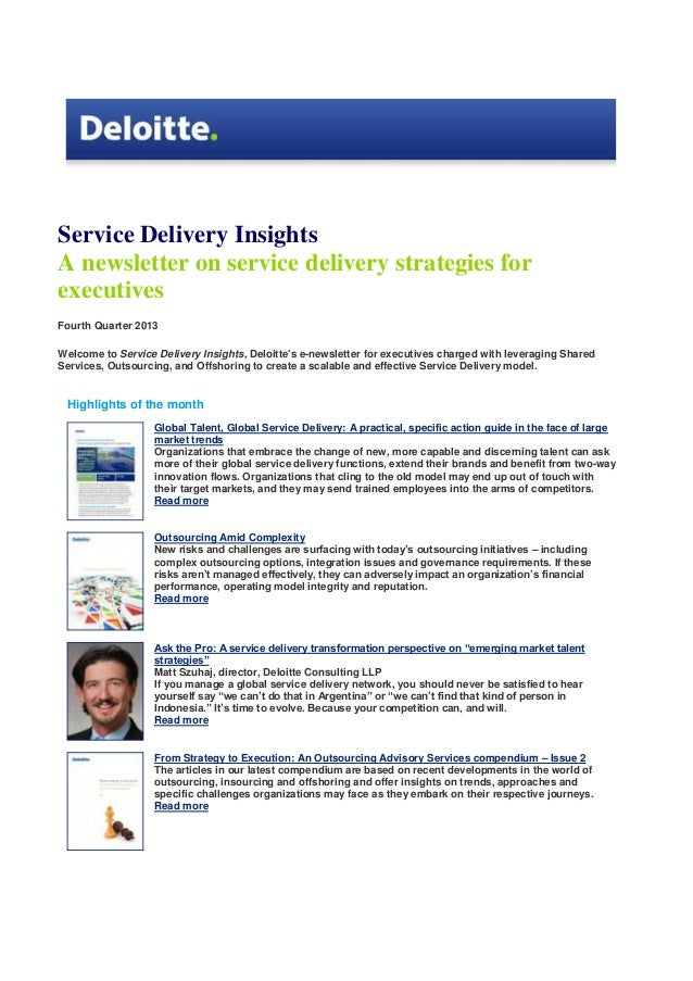 Service Delivery Insights A newsletter on service delivery strategies for executives Fourth Quarter 2013 Welcome to Servic...
