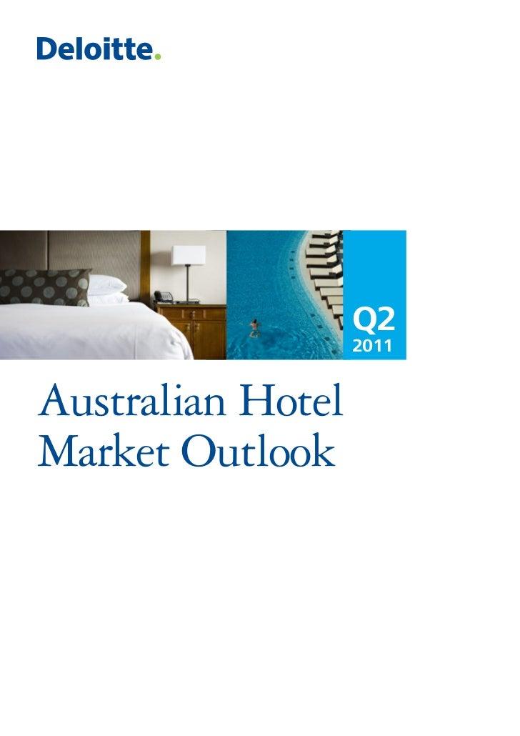 Q2                   2011Australian HotelMarket Outlook
