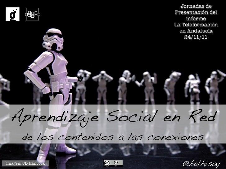Aprendizaje Social en Red: de los contenidos a las conexiones