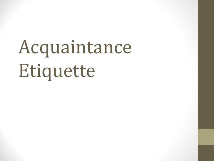 AcquaintanceEtiquette