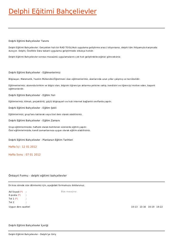 Delphi Eğitimi BahçelievlerDelphi Eğitimi Bahçelievler TanımıDelphi Eğitimi Bahçelievler: Gerçekten hızlı bir RAD TOOL(Hız...