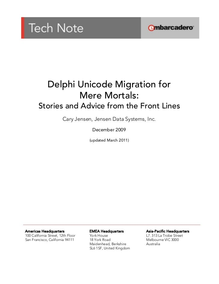 Delphi Unicode Migration for                     ...