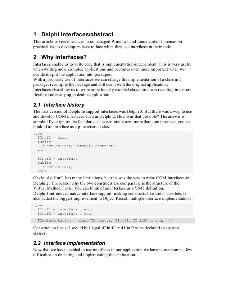1 Delphi interfaces/abstractThis article covers interfaces in unmanaged Windows and Linux code. It focuses onpractical iss...