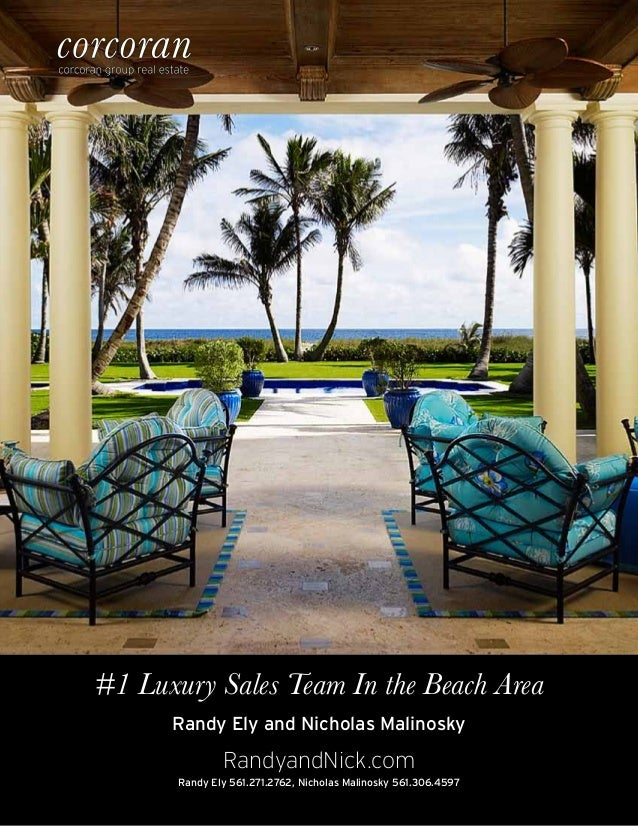 #1 Luxury Sales Team In the Beach AreaRandy Ely and Nicholas MalinoskyRandy Ely 561.271.2762, Nicholas Malinosky 561.306.4...