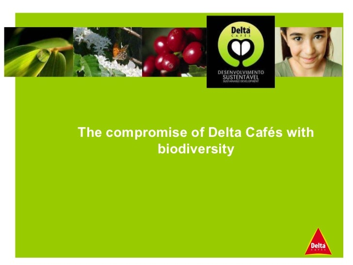 The compromise of Delta Cafés with biodiversity