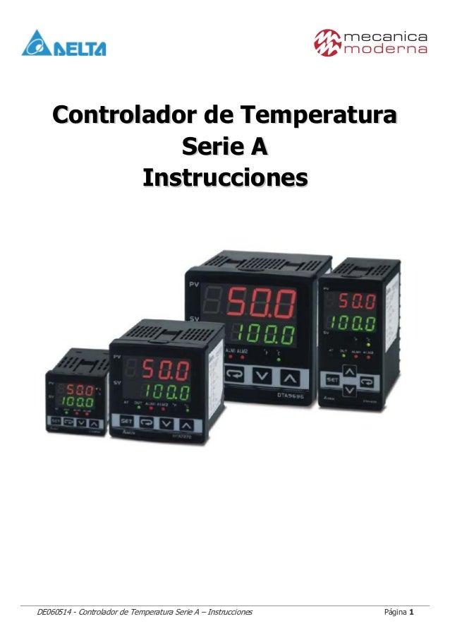 DE060514 - Controlador de Temperatura Serie A – Instrucciones Página 1 CCoonnttrroollaaddoorr ddee TTeemmppeerraattuurraa ...
