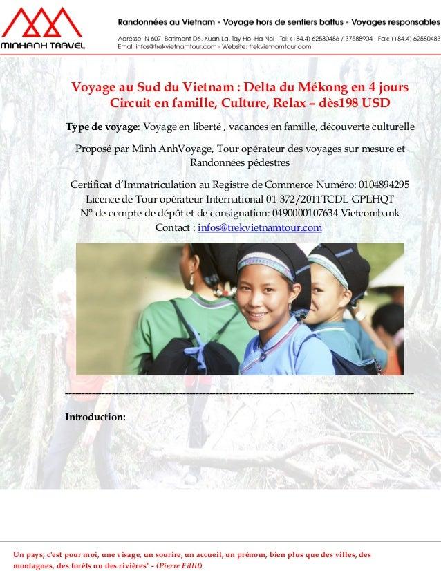Voyage au Sud du Vietnam : Delta du Mékong en 4 joursCircuit en famille, Culture, Relax – dès198 USDType de voyage: Voyage...
