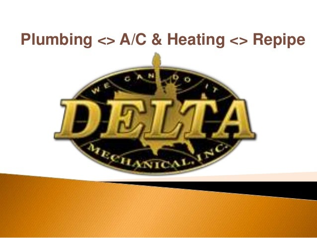 Heating and Cooling Service By Delta Mechanical