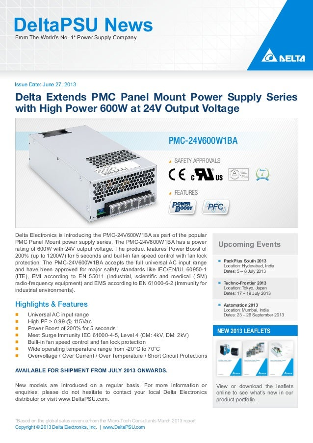 Issue Date: June 27, 2013 DeltaPSU NewsFrom The World's No. 1* Power Supply Company Copyright © 2013 Delta Electronics, In...