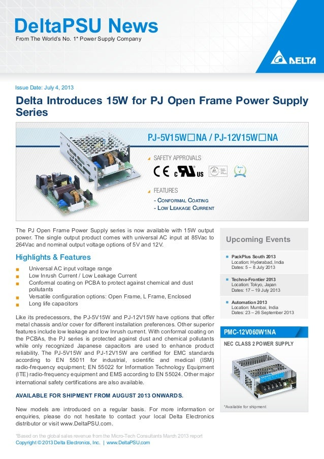 Issue Date: July 4, 2013 DeltaPSU NewsFrom The World's No. 1* Power Supply Company Copyright © 2013 Delta Electronics, Inc...
