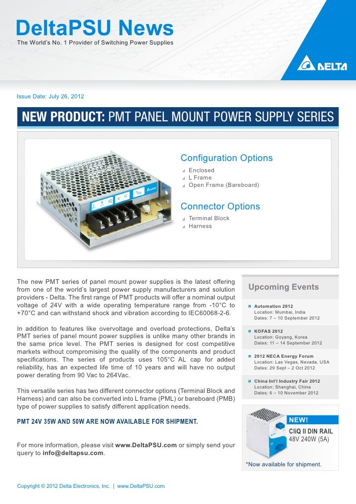 DeltaPSU NewsThe World's No. 1 Provider of Switching Power SuppliesIssue Date: July 26, 2012 NEW PRODUCT: PMT PANEL MOUNT ...