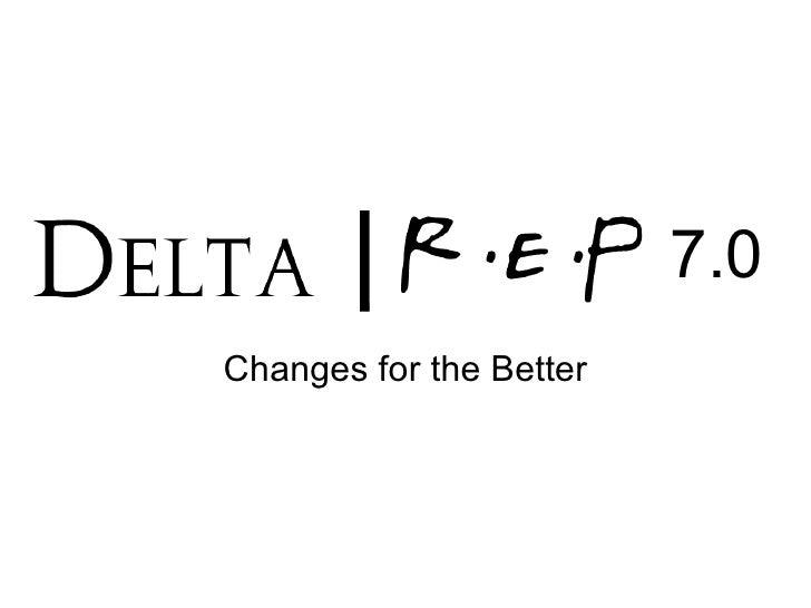 Delta Rep 7.0