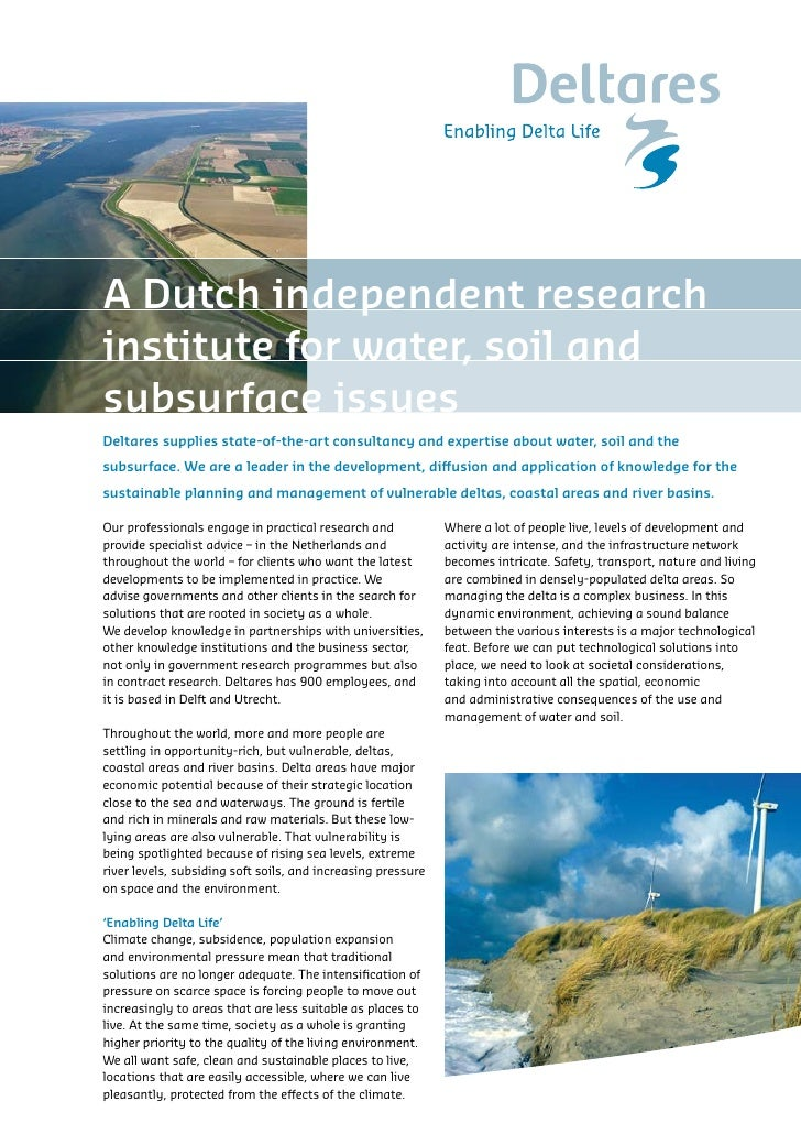 A Dutch independent research institute for water, soil and subsurface issues Deltares supplies state-of-the-art consultanc...