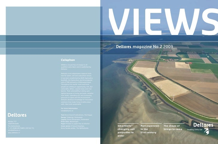 magazine No. 2 2009                                      Colophon                                    VIEWS is issued free ...