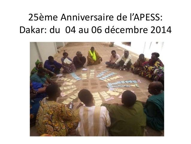 25ème Anniversaire de l'APESS: Dakar: du 04 au 06 décembre 2014