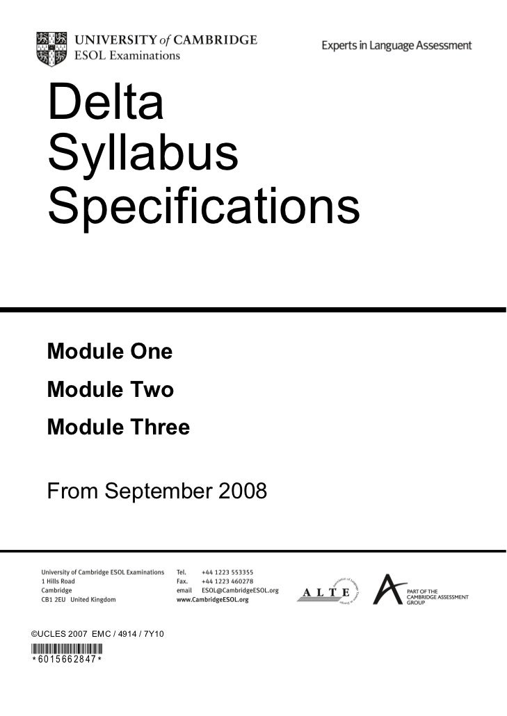 Delta   Syllabus   Specifications   Module One   Module Two   Module Three   From September 2008©UCLES 2007 EMC / 4914 / 7...
