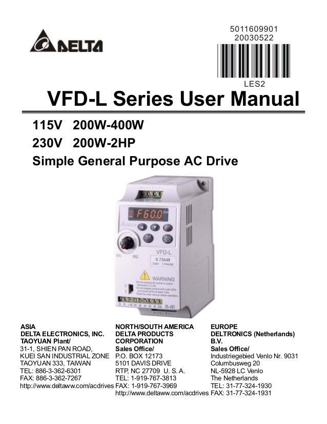 VFD-L Series User Manual 115V 200W-400W 230V 200W-2HP Simple General Purpose AC Drive  ASIA NORTH/SOUTH AMERICA EUROPE DEL...