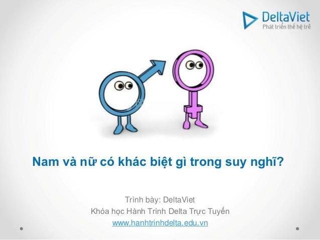 DeltaViet - Kỹ năng giao tiếp - Nam và nữ có khác biệt gì trong suy nghĩ?
