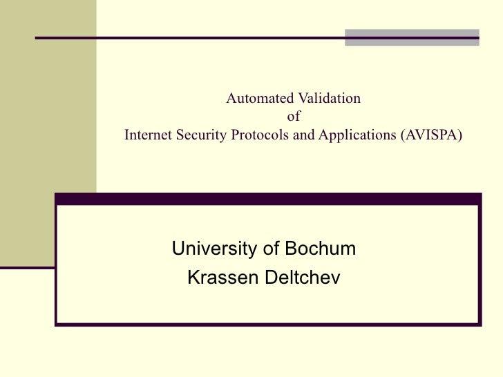 Automated Validation of Internet Security Protocols and Applications (AVISPA) , slides