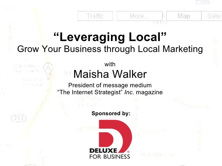 """"""" Leveraging Local"""" Grow Your Business through Local Marketing with Maisha Walker President of message medium """"The Interne..."""