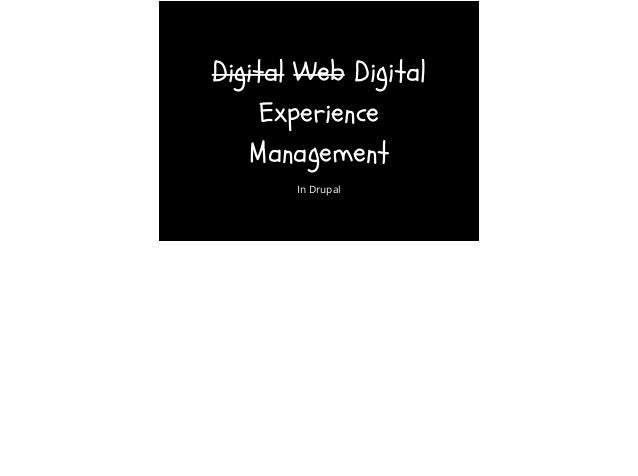 Digital Web Digital Experience Management In Drupal