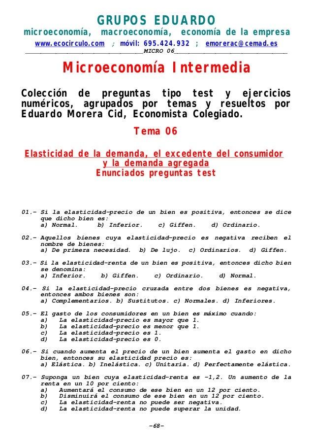 GRUPOS EDUARDO microeconomía, macroeconomía, economía de la empresa www.ecocirculo.com ; móvil: 695.424.932 ; emorerac@cem...