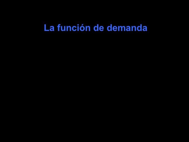 La función de demanda