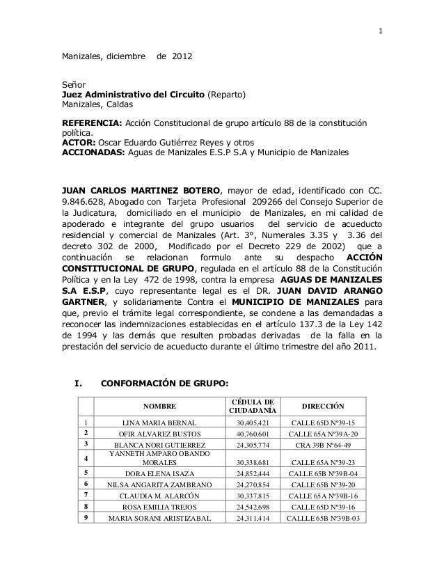 1Manizales, diciembre    de 2012SeñorJuez Administrativo del Circuito (Reparto)Manizales, CaldasREFERENCIA: Acción Constit...
