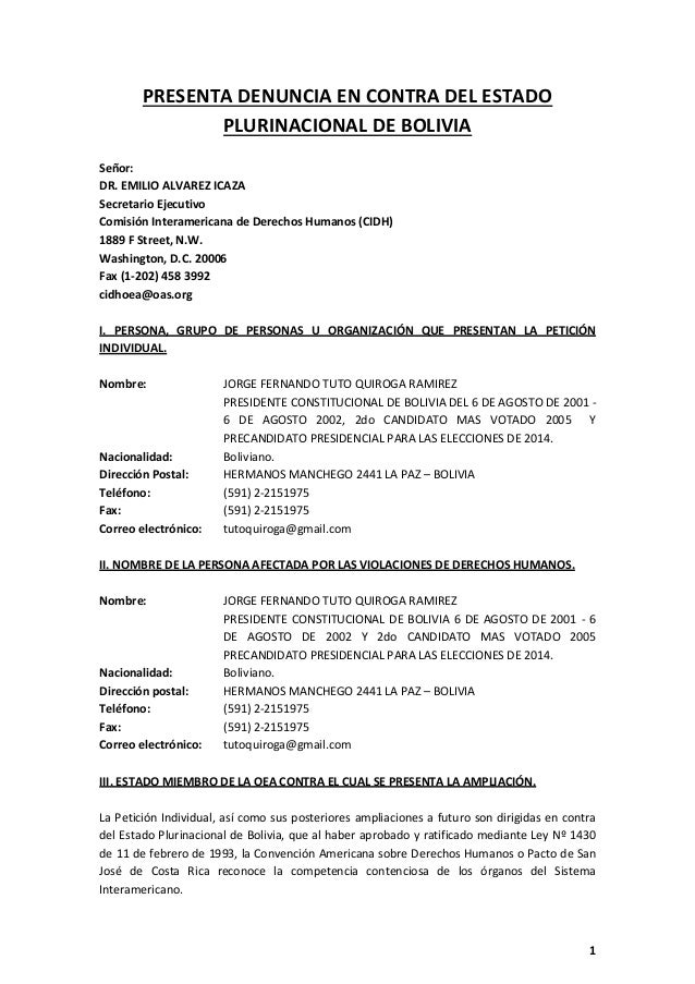 PRESENTA DENUNCIA EN CONTRA DEL ESTADO PLURINACIONAL DE BOLIVIA Señor: DR. EMILIO ALVAREZ ICAZA Secretario Ejecutivo Comis...