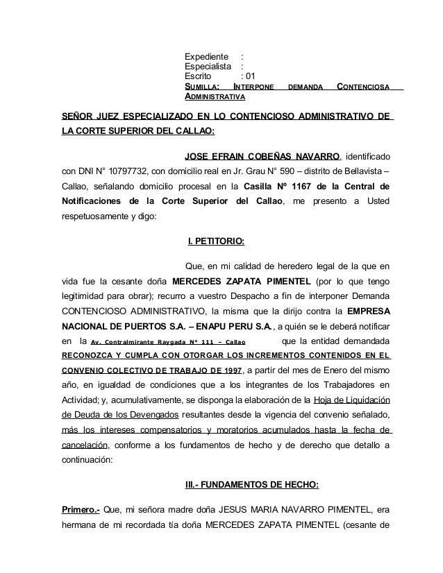 Expediente : Especialista : Escrito : 01 SUMILLA: INTERPONE DEMANDA CONTENCIOSA ADMINISTRATIVA SEÑOR JUEZ ESPECIALIZADO EN...