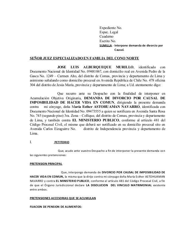 Expediente No. Espec. Legal Cuaderno Escrito No. SUMILLA.- Interpone demanda de divorcio por Causal.  SEÑOR JUEZ ESPECIALI...
