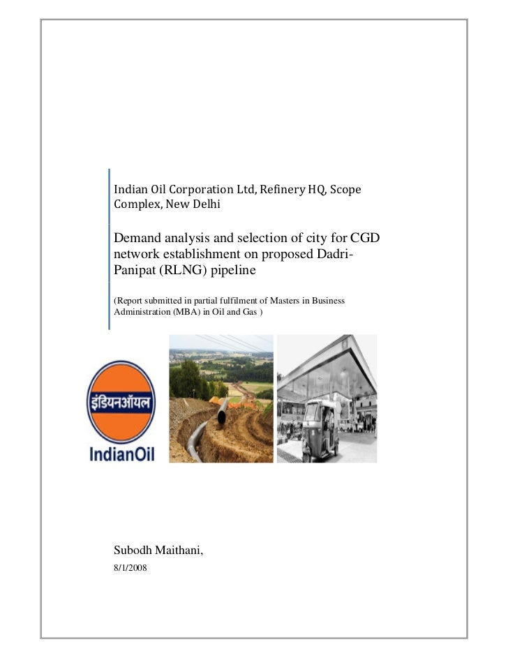 IndianOilCorporationLtd,RefineryHQ,Scope Complex,NewDelhi  Demand analysis and selection of city for CGD network...