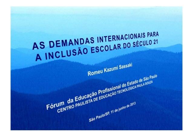 Romeu Sassakiromeukf@uol.com.br