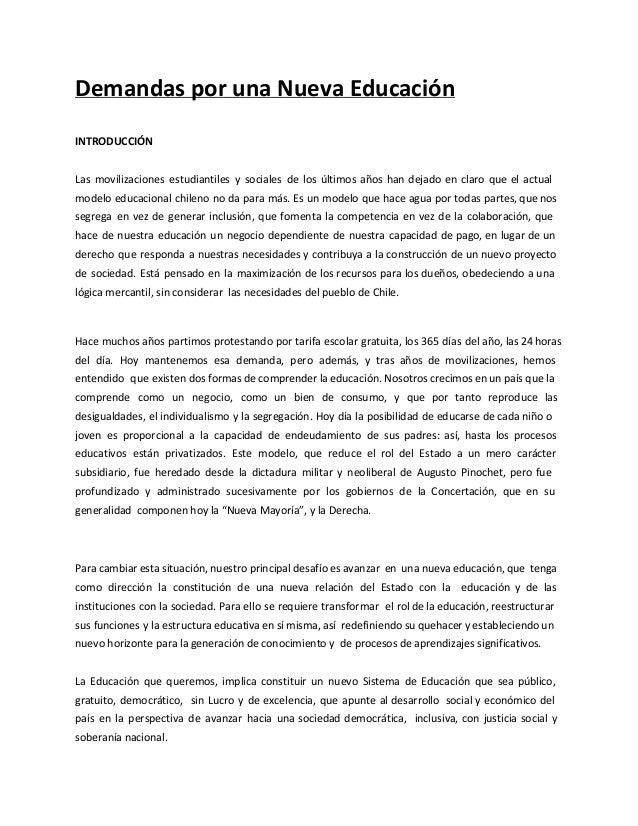 Demandas por una Nueva Educación INTRODUCCIÓN Las movilizaciones estudiantiles y sociales de los últimos años han dejado e...