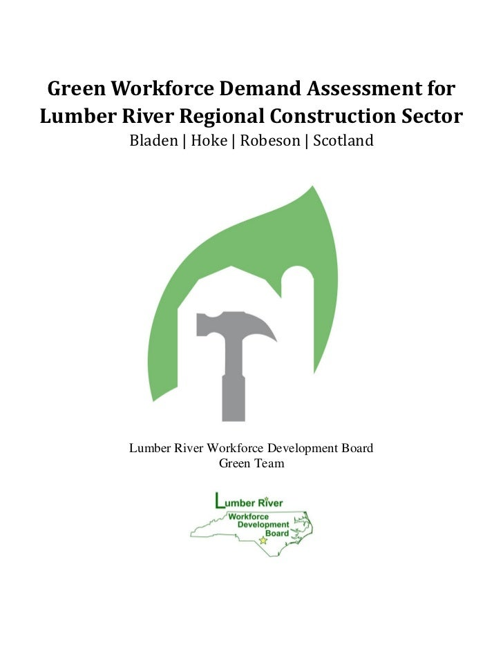 Green Workforce Demand Assessment forLumber River Regional Construction Sector        Bladen | Hoke | Robeson | Scotland  ...