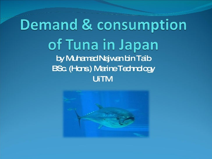 Demand & consumption of tuna in japan