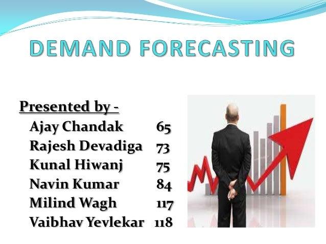 Demand Forecasting Examples Demand Forecasting Presented