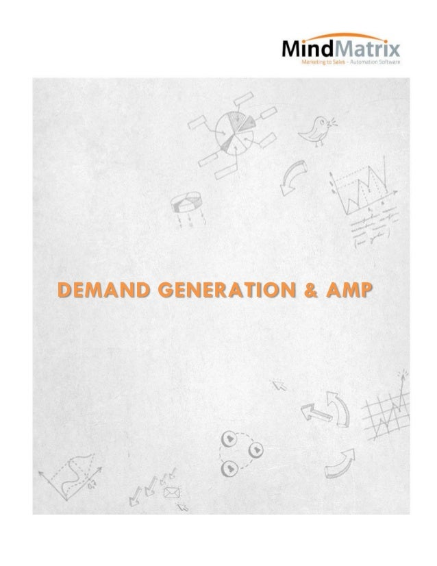 DEMAND GENERATION & AMP