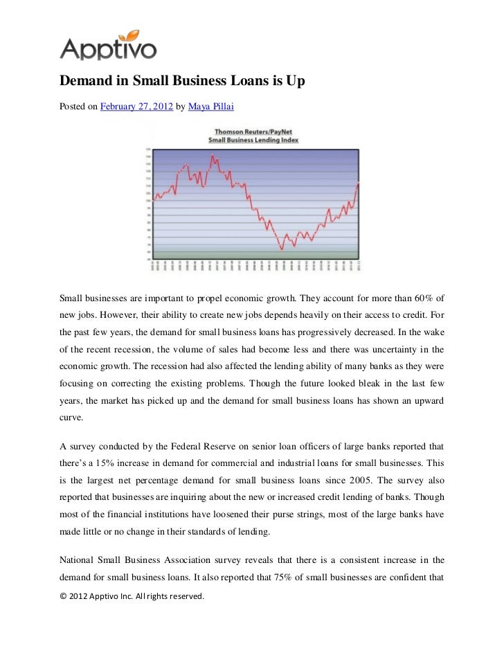 Demand in Small Business Loans is UpPosted on February 27, 2012 by Maya PillaiSmall businesses are important to propel eco...